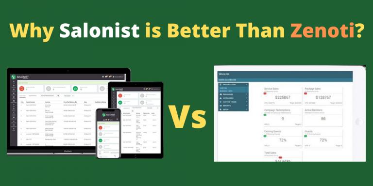 Why Salonist is Better Than Zenoti?