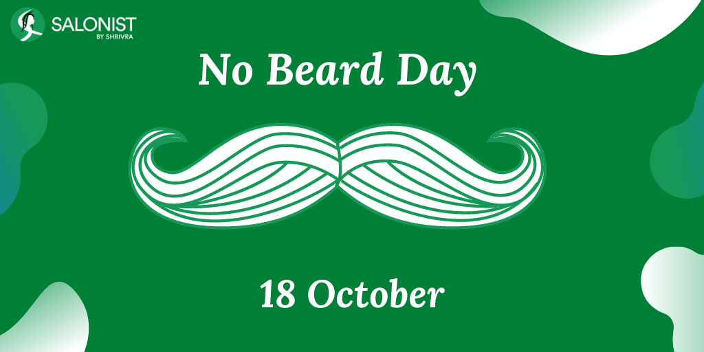 18th OCT: National No Beard Day