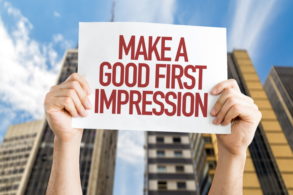 Positive First Impression Is Essential