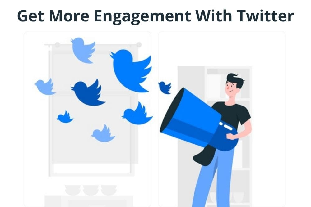 Get more engagement with Twitter