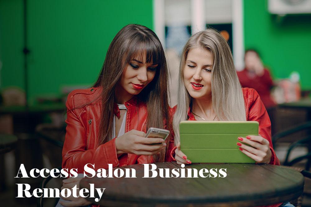 Access Salon Business Remotely