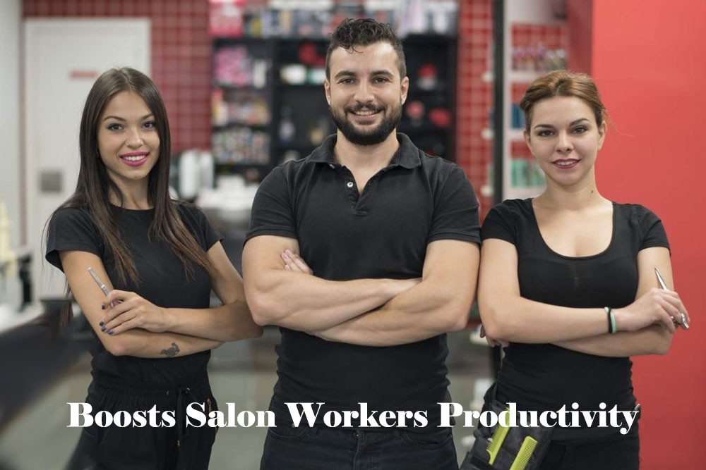 Boosts Salon workers productivity
