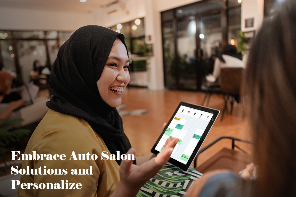 Embrace auto salon solutions and personalize
