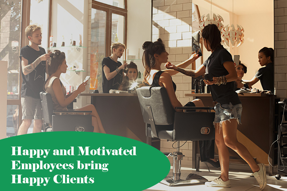 Happy and motivated employees bring happy clients