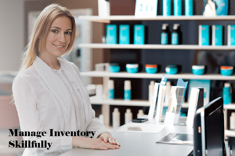 Manage inventory skillfully