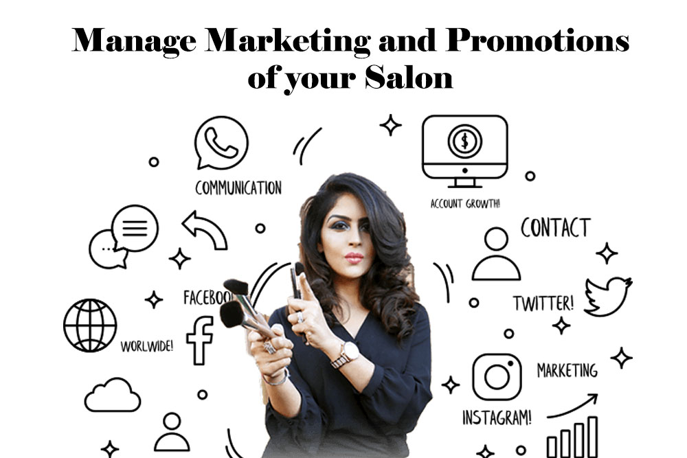 Manage marketing and promotions of salon