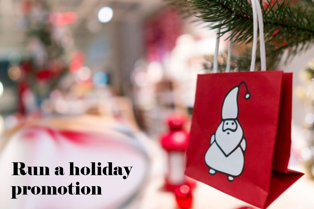 Run holiday promotion