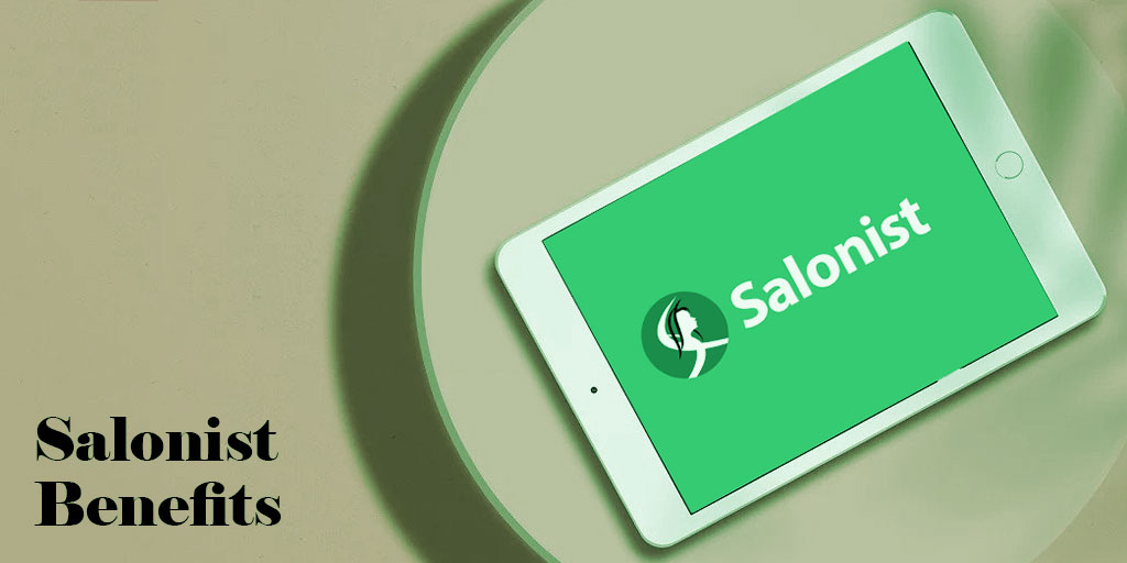 Why you need to use Salonist for your Salon & Spa: 10 reasons