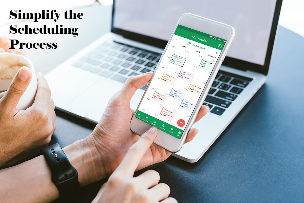 Simplify the scheduling process