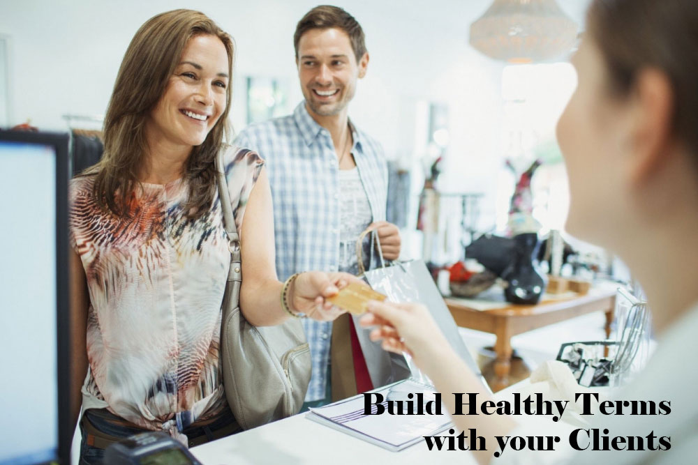 Build Healthy Terms with your Clients