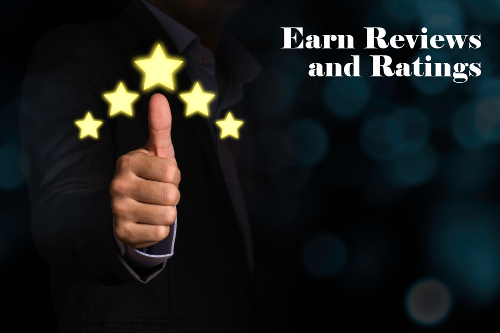 Earn reviews and ratings