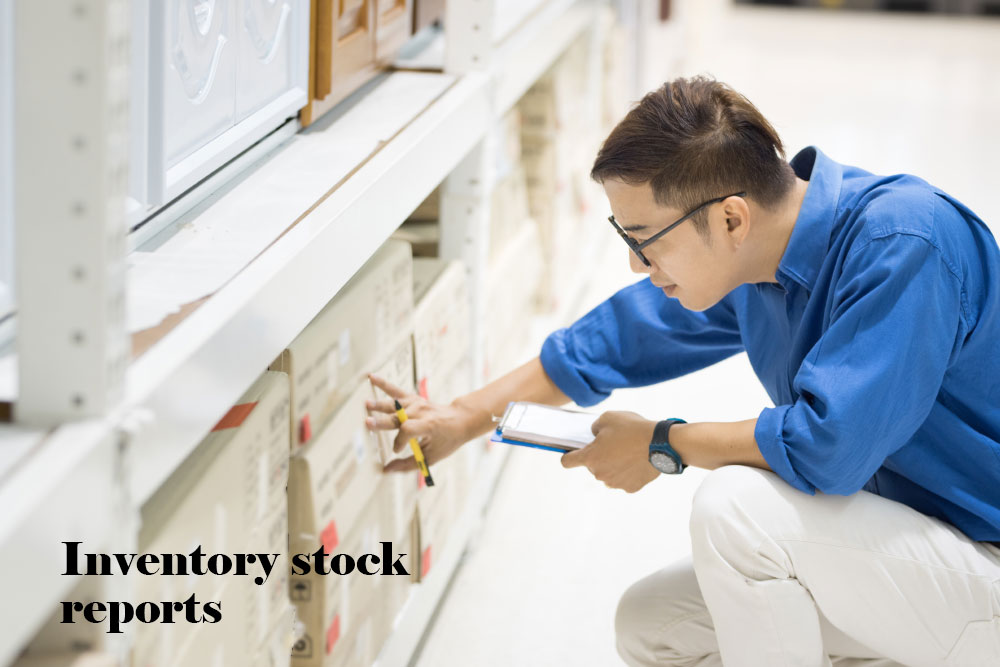 Inventory stock reports