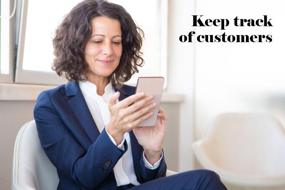 Keep track of customers