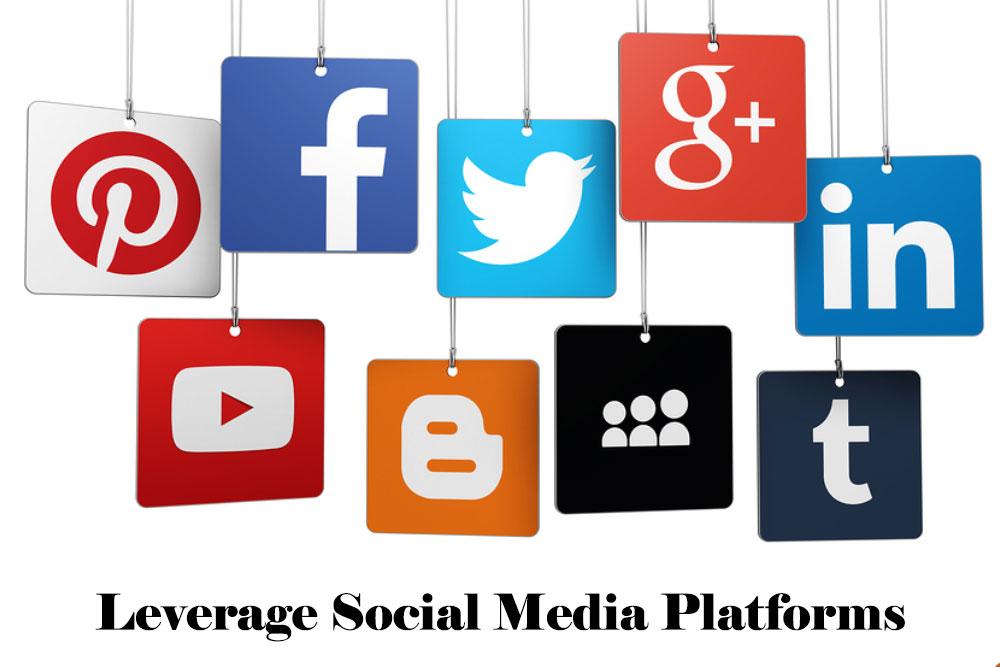 Leverage social media platforms