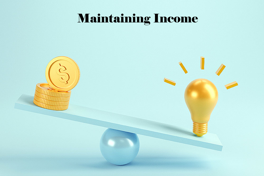 Maintaining income