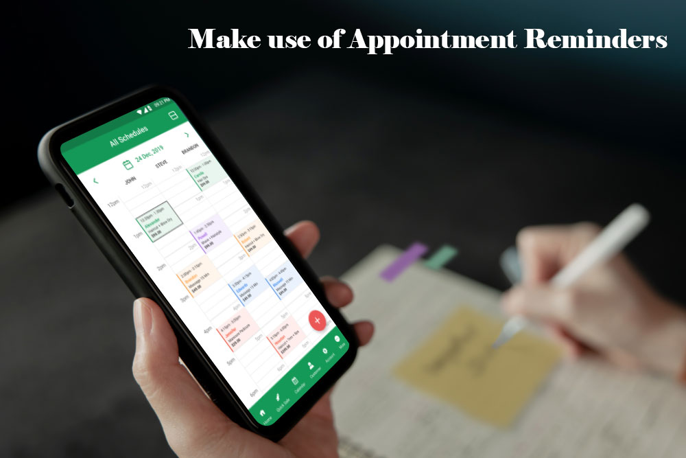 Make use of Appointment Reminders