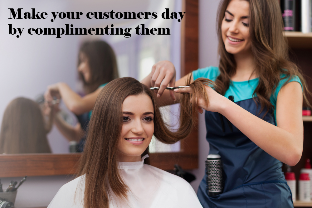 Make customers day by complimenting them
