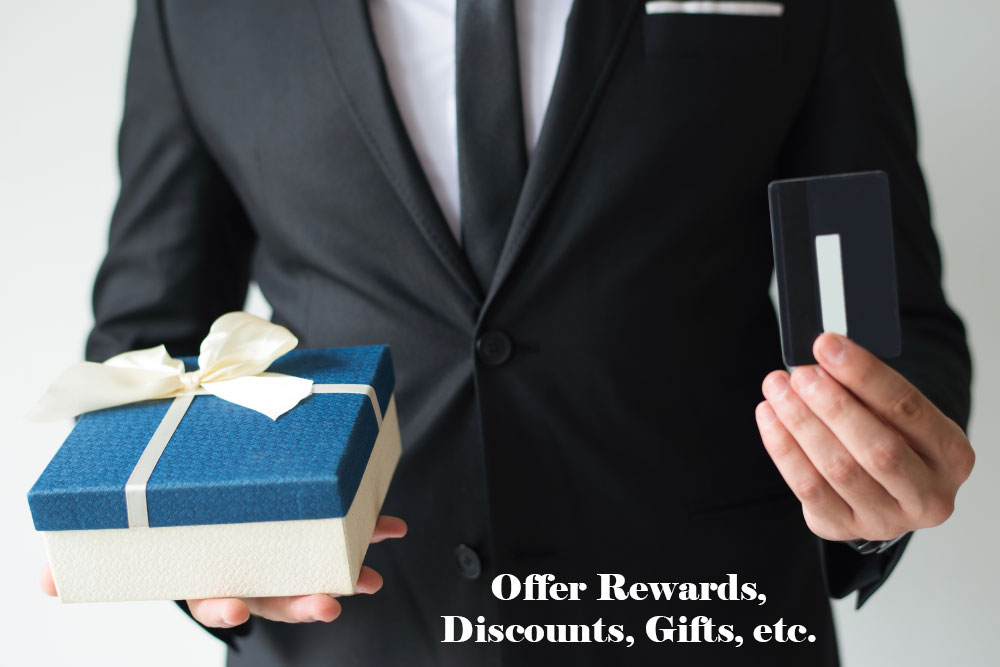 Offer Rewards, Discounts, Gifts