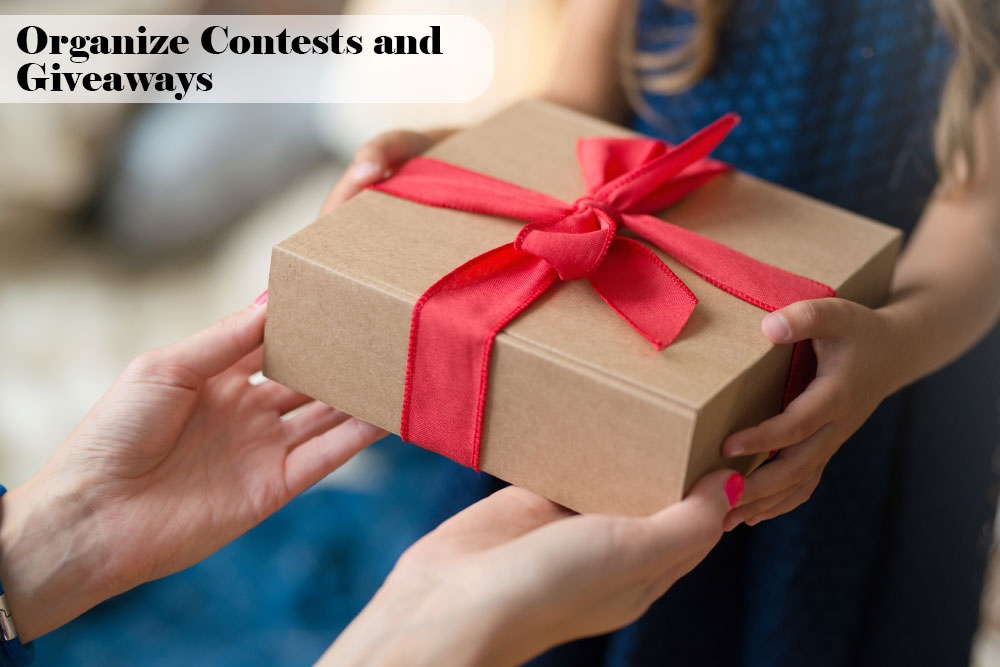 Organize Contests and Giveaways
