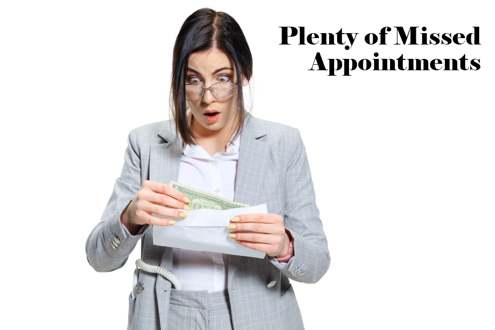 Plenty of missed appointments