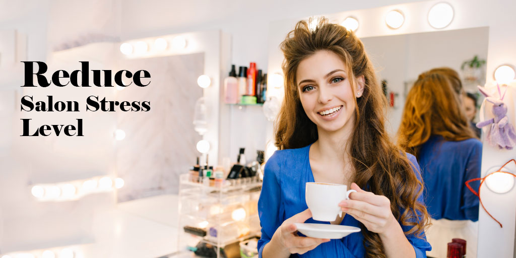 Tips & Tricks for Owners: Reduce your Salon Stress level