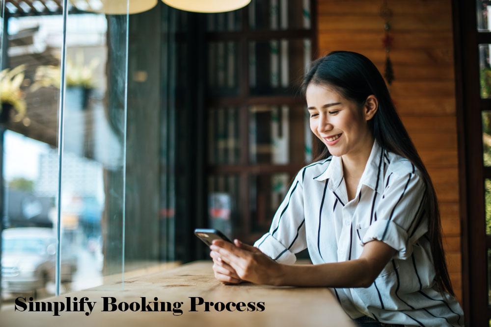 Simplify Booking Process