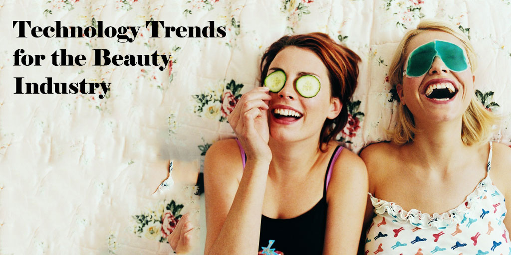 5 Technology Trends for beauty Industry
